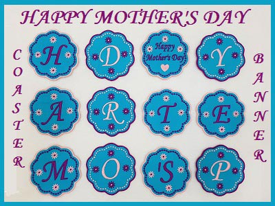 Happy Mothers Day Banner and Coasters Embroidery Machine Designs