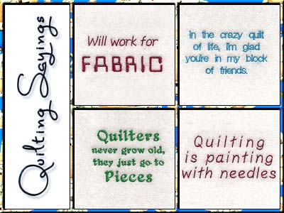 Quilt Sayings Embroidery Machine Designs