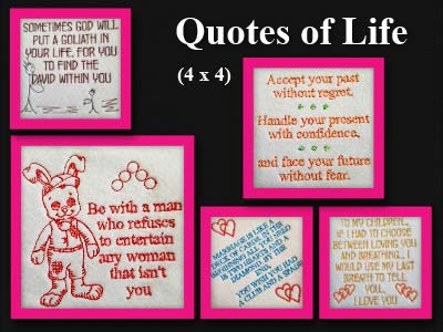 Quotes of Life Embroidery Machine Designs
